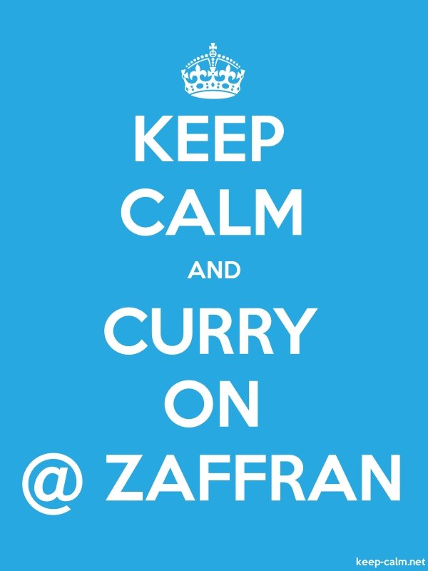 KEEP CALM AND CURRY ON @ ZAFFRAN - white/blue - Default (600x800)