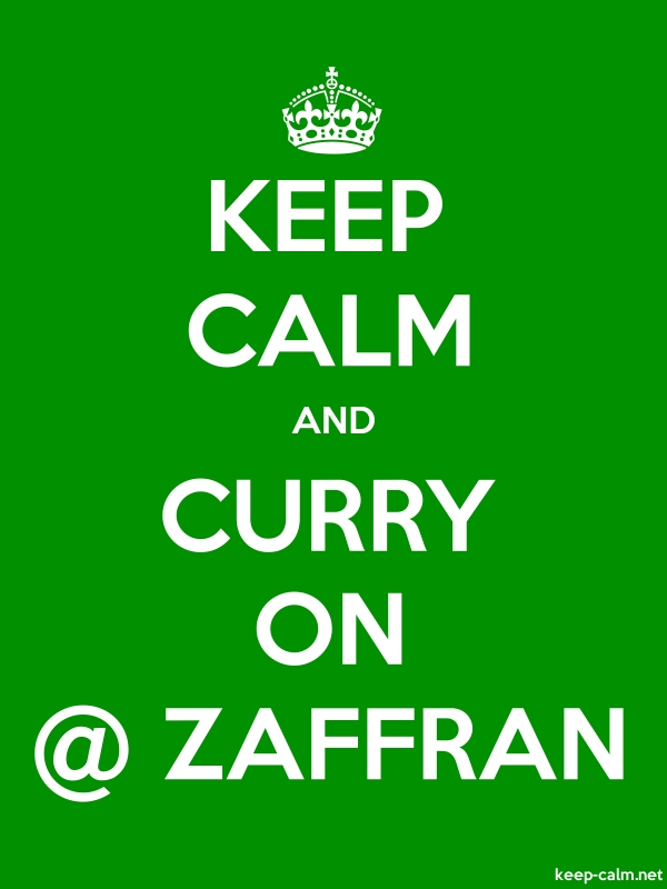 KEEP CALM AND CURRY ON @ ZAFFRAN - white/green - Default (600x800)