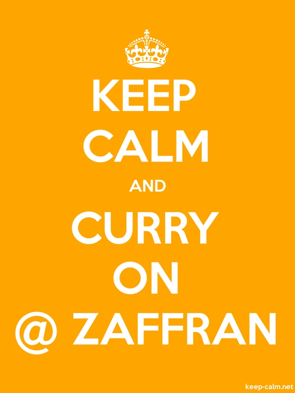 KEEP CALM AND CURRY ON @ ZAFFRAN - white/orange - Default (600x800)