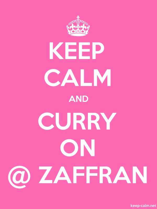 KEEP CALM AND CURRY ON @ ZAFFRAN - white/pink - Default (600x800)