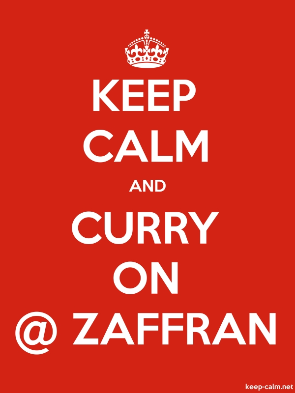 KEEP CALM AND CURRY ON @ ZAFFRAN - white/red - Default (600x800)