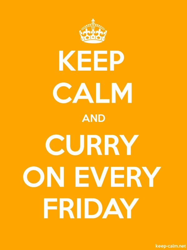 KEEP CALM AND CURRY ON EVERY FRIDAY - white/orange - Default (600x800)
