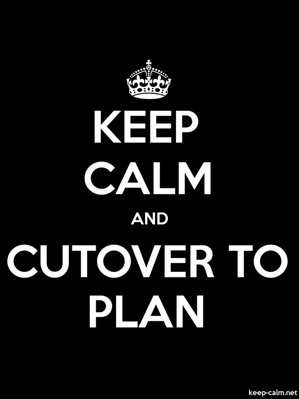 KEEP CALM AND CUTOVER TO PLAN - white/black - Default (600x800)