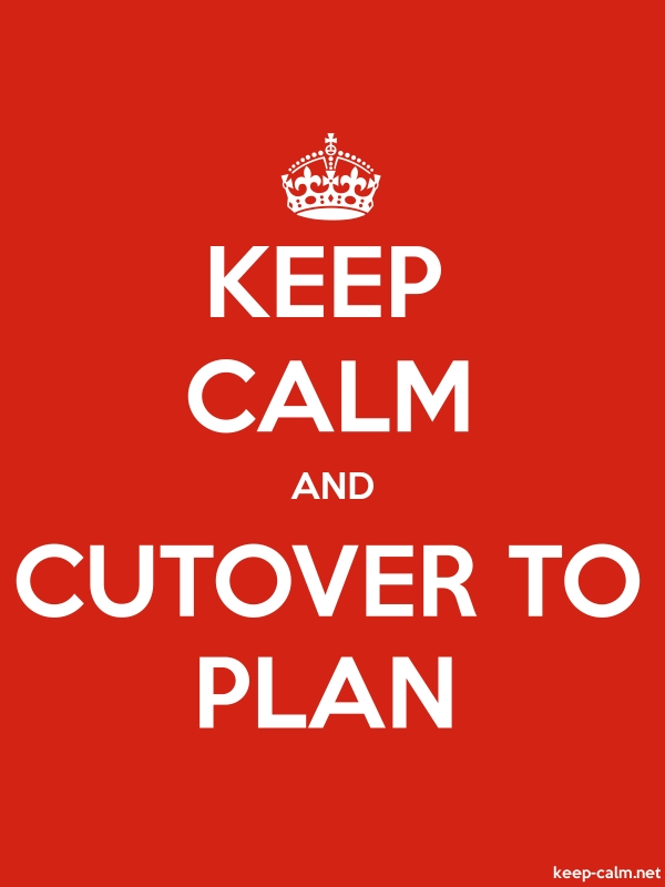 KEEP CALM AND CUTOVER TO PLAN - white/red - Default (600x800)