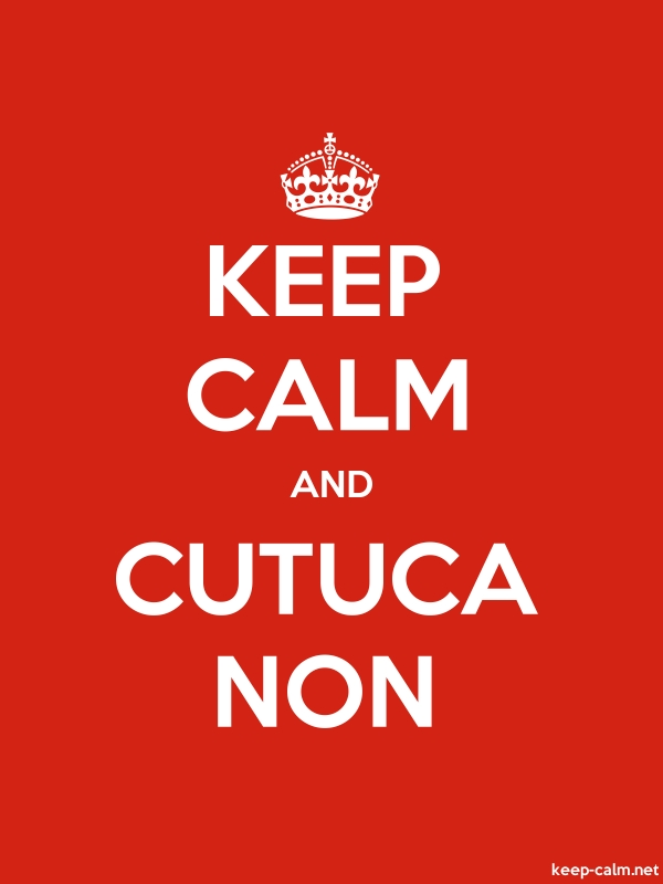 KEEP CALM AND CUTUCA NON - white/red - Default (600x800)