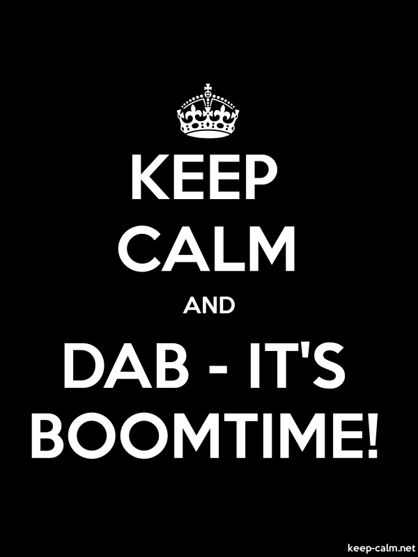 KEEP CALM AND DAB - IT'S BOOMTIME! - white/black - Default (600x800)