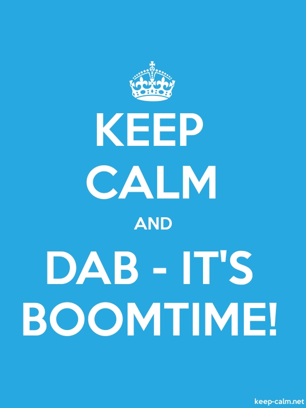 KEEP CALM AND DAB - IT'S BOOMTIME! - white/blue - Default (600x800)