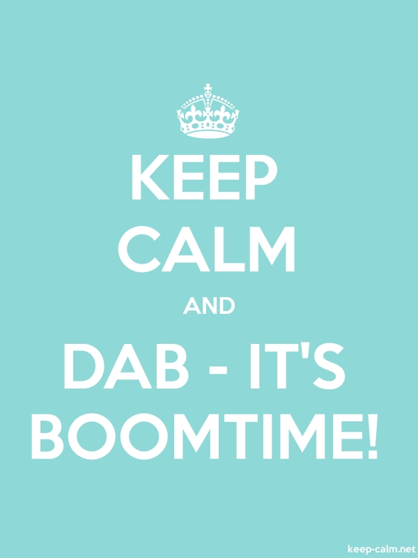 KEEP CALM AND DAB - IT'S BOOMTIME! - white/lightblue - Default (600x800)