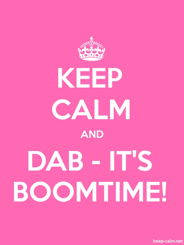 KEEP CALM AND DAB - IT'S BOOMTIME! - white/pink - Default (600x800)