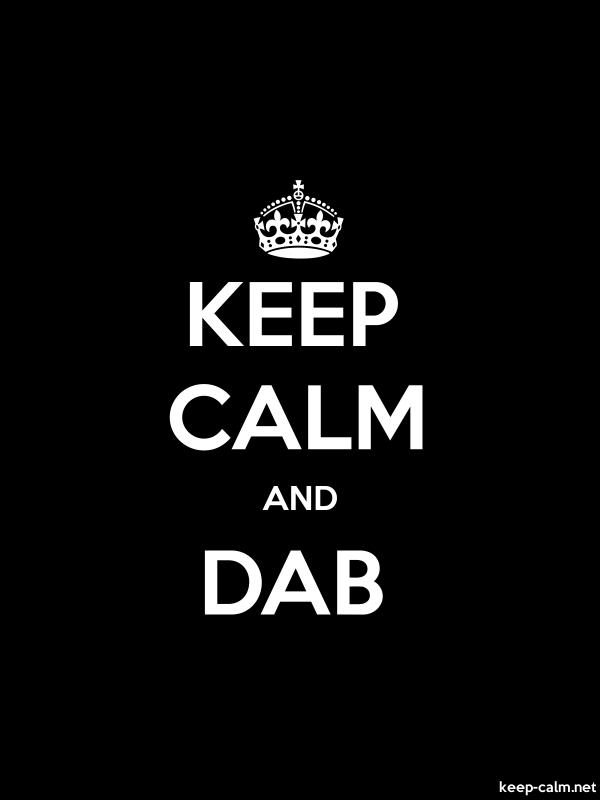 KEEP CALM AND DAB - white/black - Default (600x800)