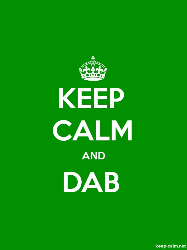 KEEP CALM AND DAB - white/green - Default (600x800)