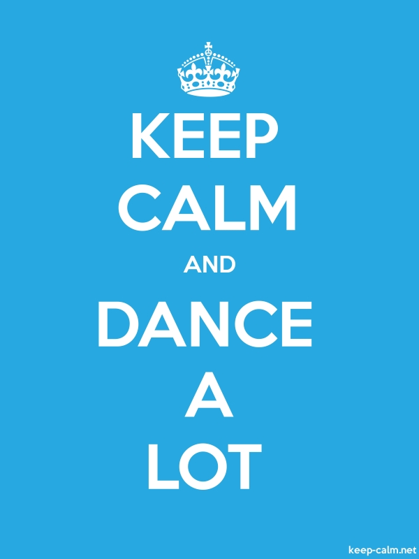 KEEP CALM AND DANCE A LOT - white/blue - Default (600x800)