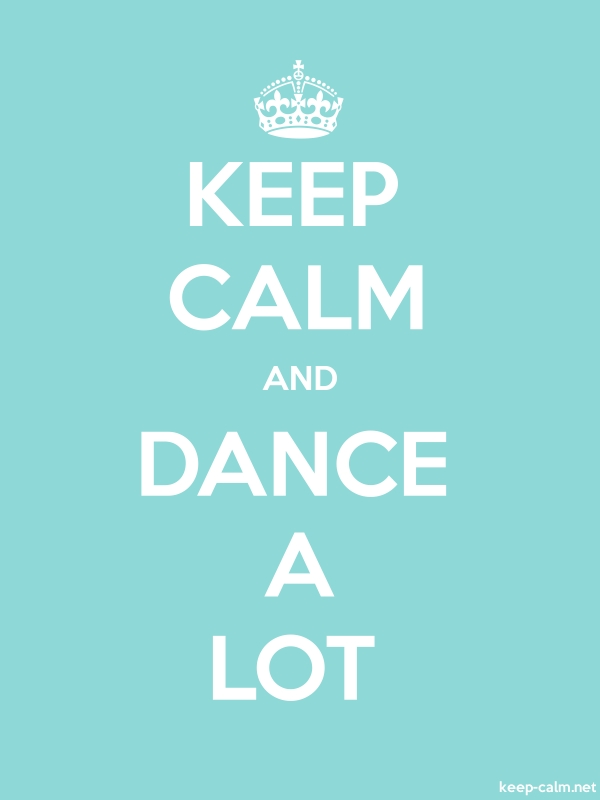 KEEP CALM AND DANCE A LOT - white/lightblue - Default (600x800)