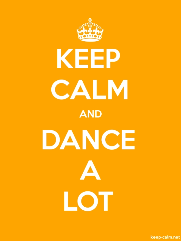 KEEP CALM AND DANCE A LOT - white/orange - Default (600x800)