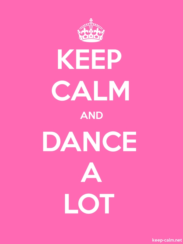 KEEP CALM AND DANCE A LOT - white/pink - Default (600x800)