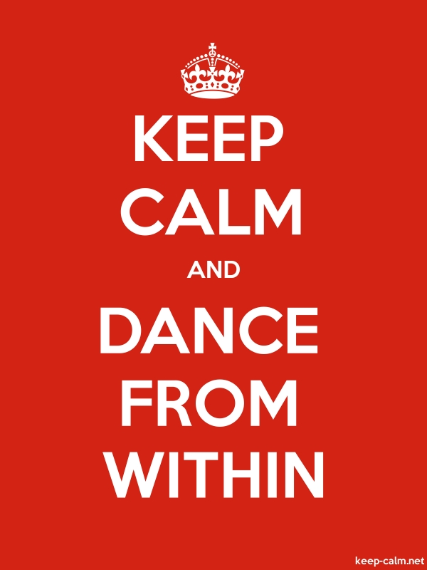 KEEP CALM AND DANCE FROM WITHIN - white/red - Default (600x800)