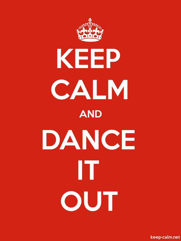 KEEP CALM AND DANCE IT OUT - white/red - Default (600x800)