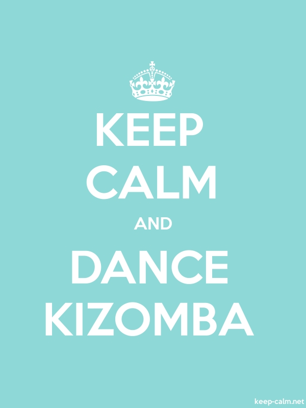 KEEP CALM AND DANCE KIZOMBA - white/lightblue - Default (600x800)