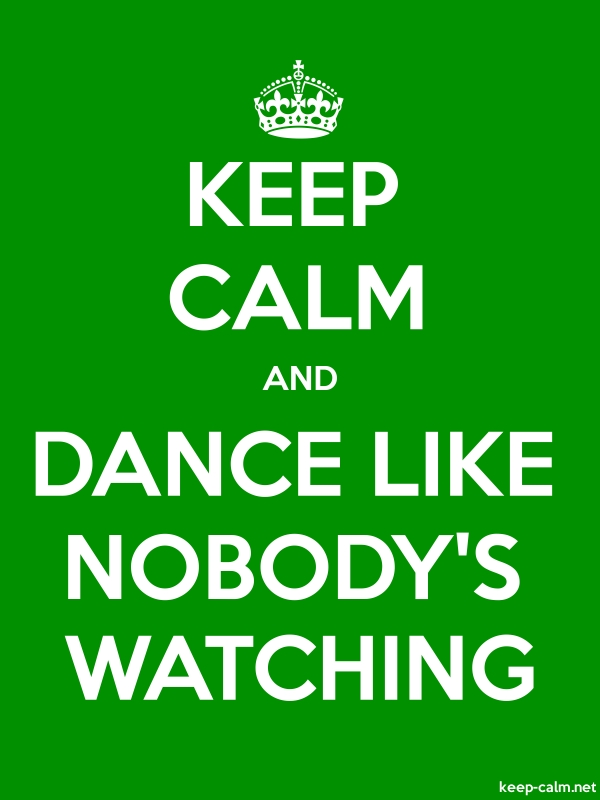 KEEP CALM AND DANCE LIKE NOBODY'S WATCHING - white/green - Default (600x800)