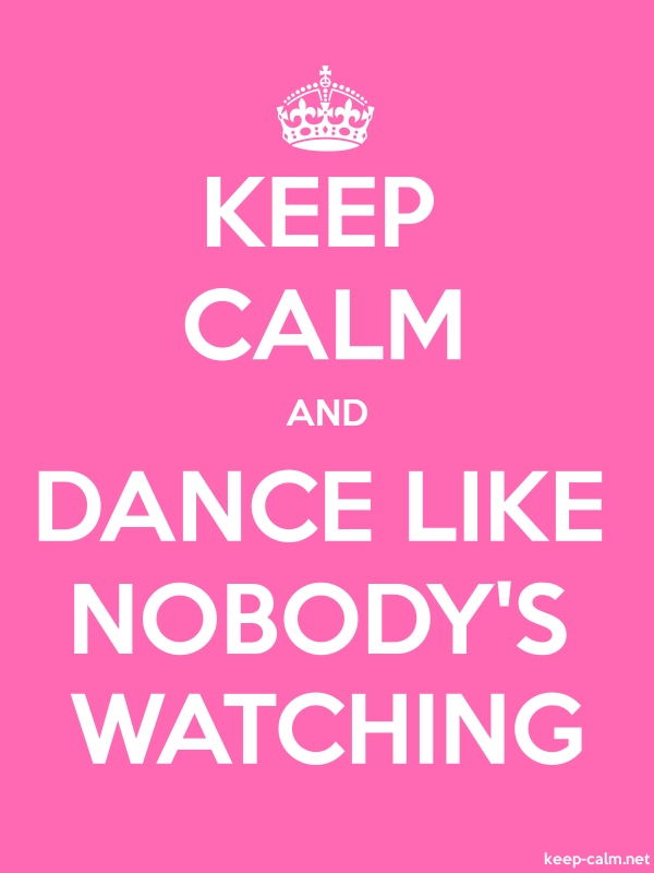 KEEP CALM AND DANCE LIKE NOBODY'S WATCHING - white/pink - Default (600x800)