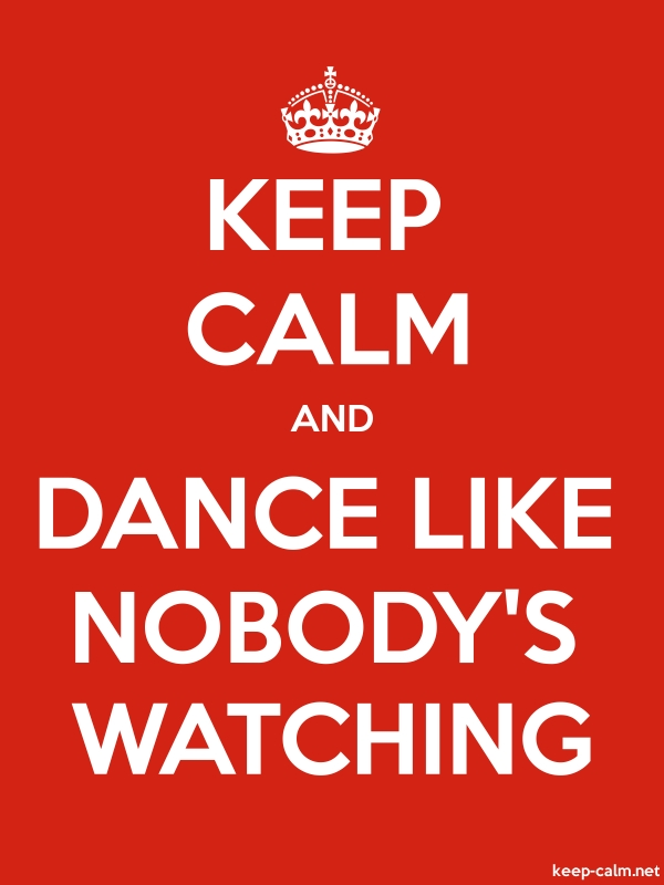 KEEP CALM AND DANCE LIKE NOBODY'S WATCHING - white/red - Default (600x800)