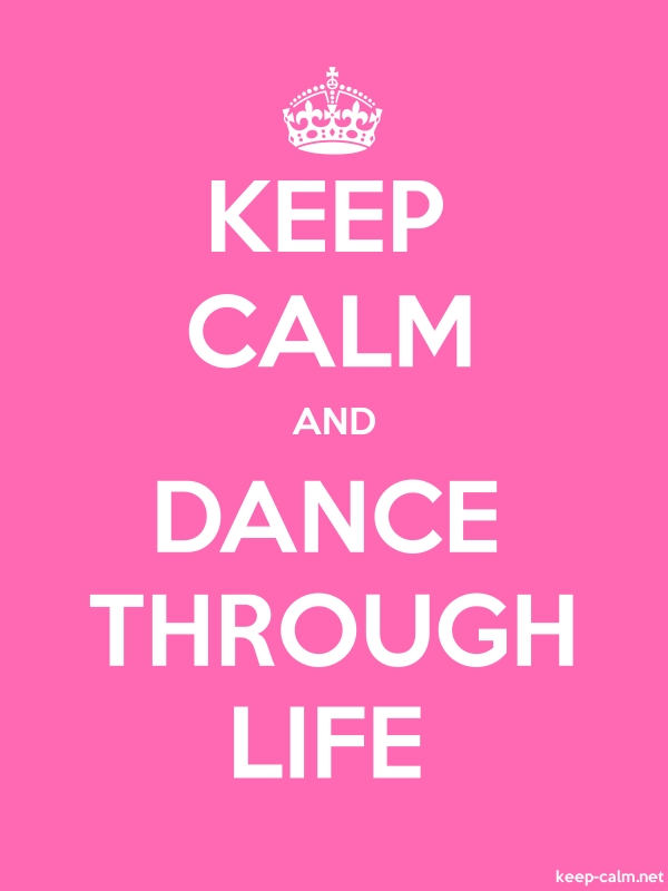 KEEP CALM AND DANCE THROUGH LIFE - white/pink - Default (600x800)