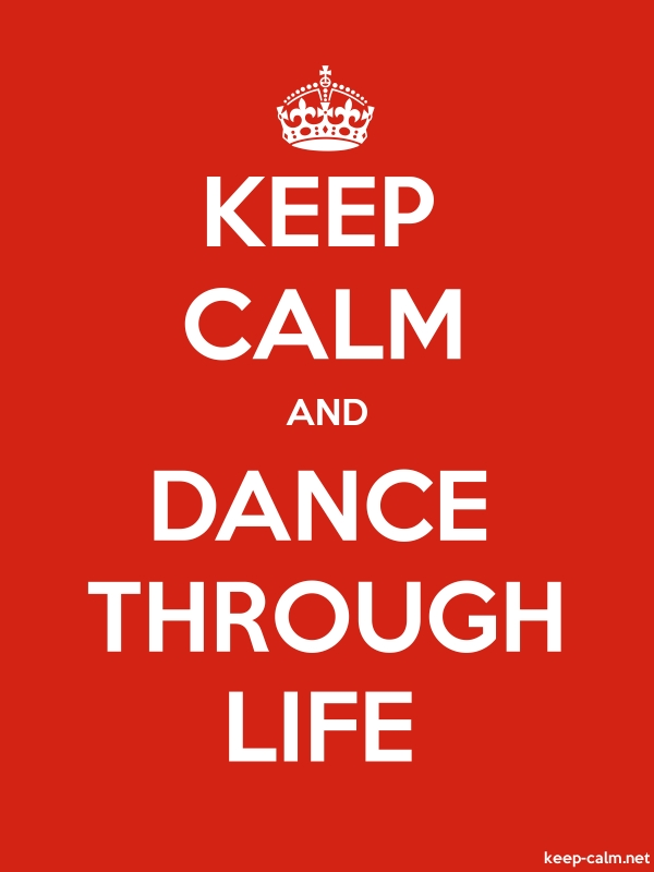 KEEP CALM AND DANCE THROUGH LIFE - white/red - Default (600x800)