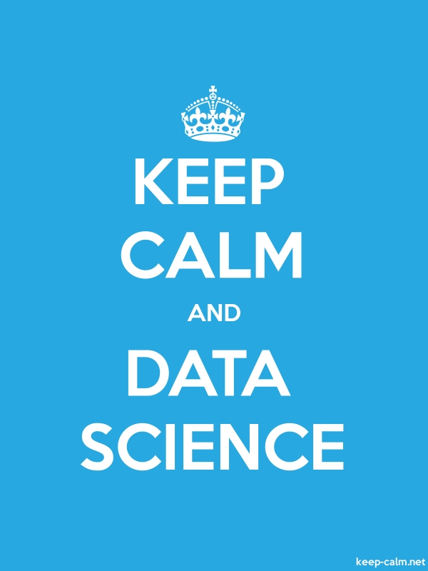KEEP CALM AND DATA SCIENCE - white/blue - Default (600x800)
