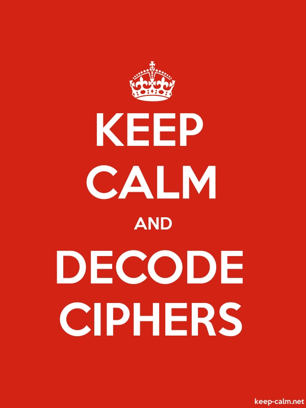 KEEP CALM AND DECODE CIPHERS - white/red - Default (600x800)
