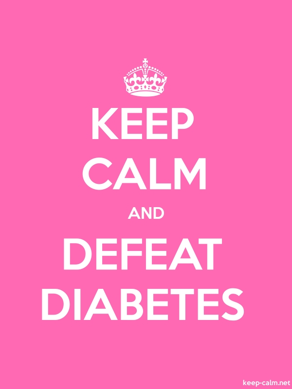 KEEP CALM AND DEFEAT DIABETES - white/pink - Default (600x800)