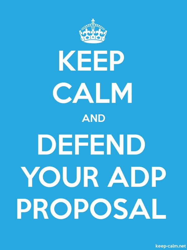KEEP CALM AND DEFEND YOUR ADP PROPOSAL - white/blue - Default (600x800)