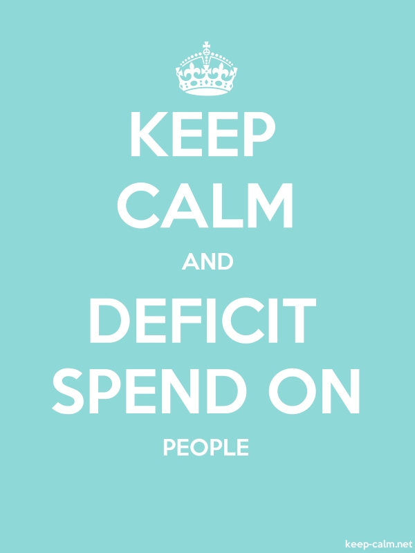 KEEP CALM AND DEFICIT SPEND ON PEOPLE - white/lightblue - Default (600x800)