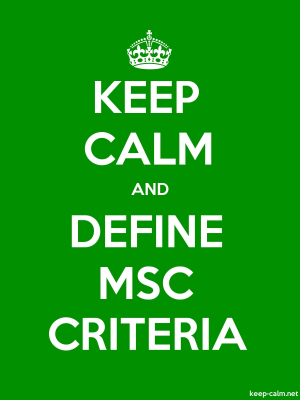 KEEP CALM AND DEFINE MSC CRITERIA - white/green - Default (600x800)