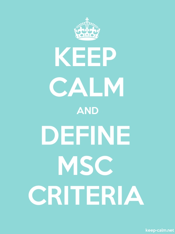 KEEP CALM AND DEFINE MSC CRITERIA - white/lightblue - Default (600x800)