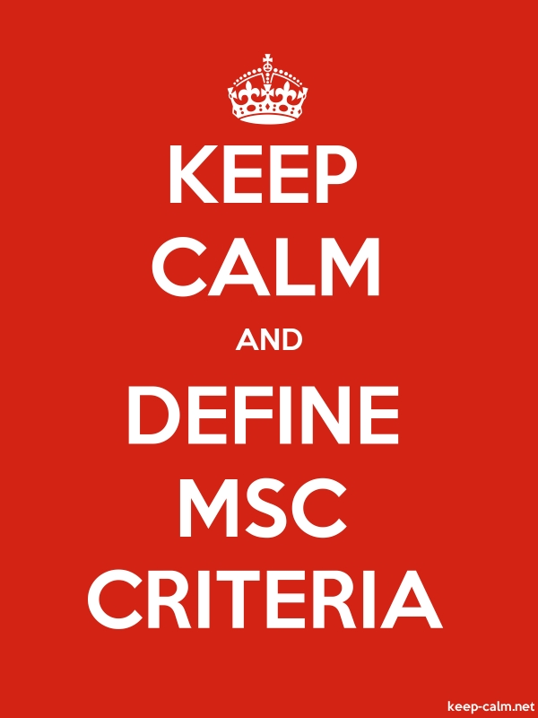 KEEP CALM AND DEFINE MSC CRITERIA - white/red - Default (600x800)