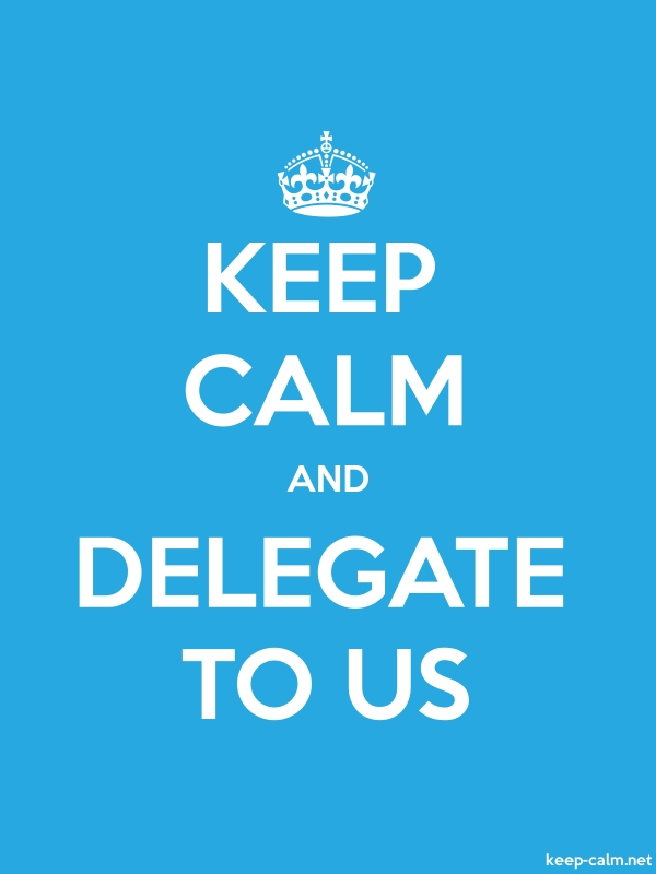 KEEP CALM AND DELEGATE TO US - white/blue - Default (600x800)