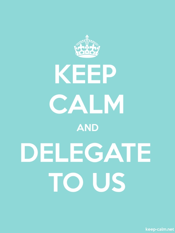 KEEP CALM AND DELEGATE TO US - white/lightblue - Default (600x800)