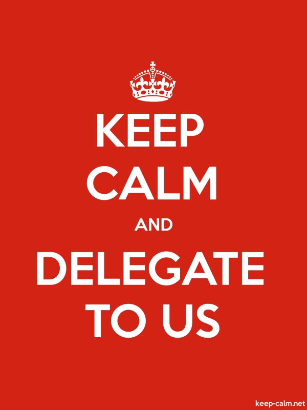 KEEP CALM AND DELEGATE TO US - white/red - Default (600x800)