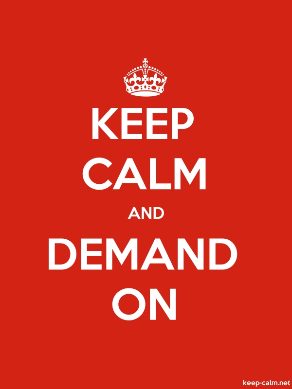 KEEP CALM AND DEMAND ON - white/red - Default (600x800)