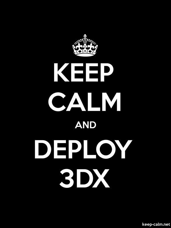 KEEP CALM AND DEPLOY 3DX - white/black - Default (600x800)