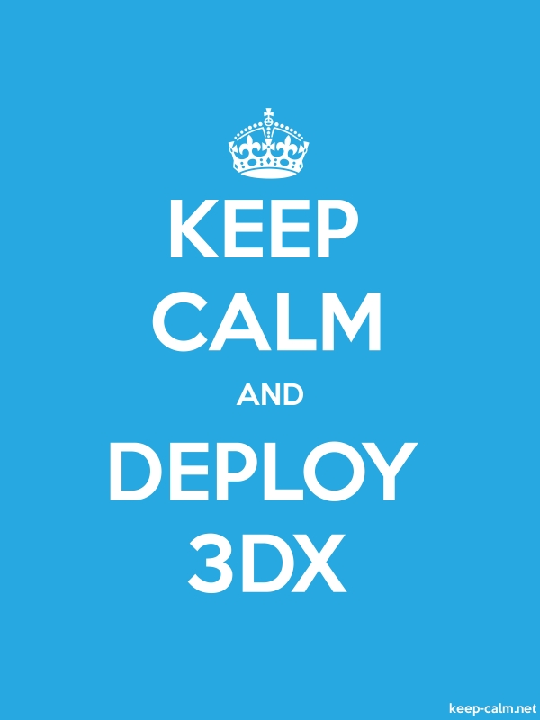 KEEP CALM AND DEPLOY 3DX - white/blue - Default (600x800)