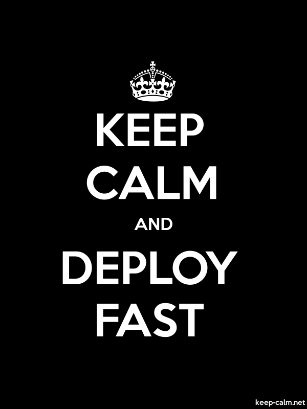 KEEP CALM AND DEPLOY FAST - white/black - Default (600x800)