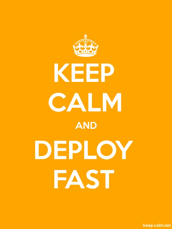 KEEP CALM AND DEPLOY FAST - white/orange - Default (600x800)