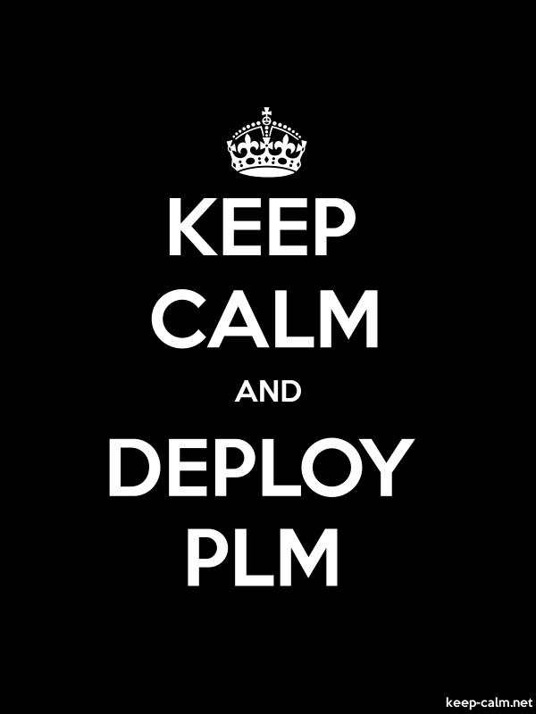 KEEP CALM AND DEPLOY PLM - white/black - Default (600x800)
