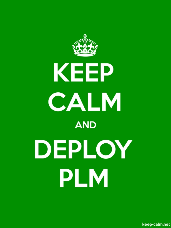 KEEP CALM AND DEPLOY PLM - white/green - Default (600x800)