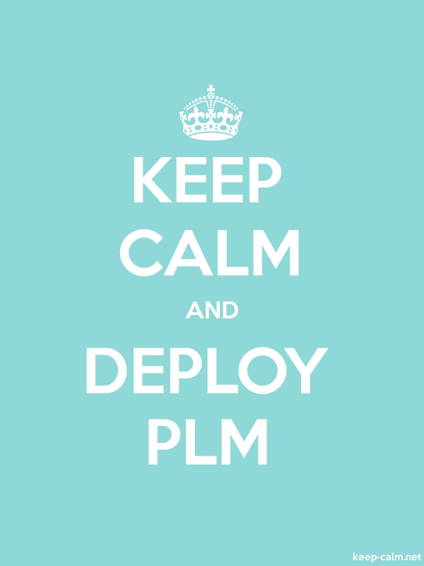 KEEP CALM AND DEPLOY PLM - white/lightblue - Default (600x800)