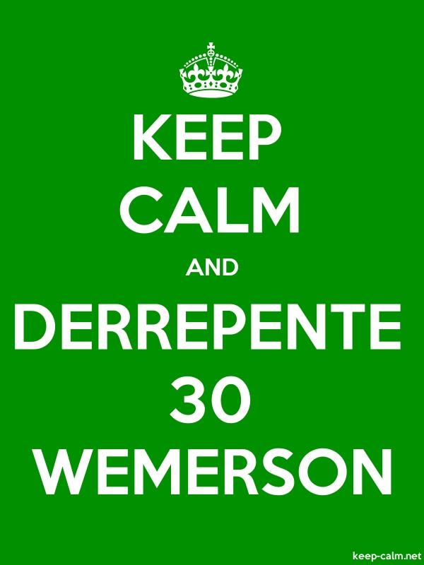 KEEP CALM AND DERREPENTE 30 WEMERSON - white/green - Default (600x800)