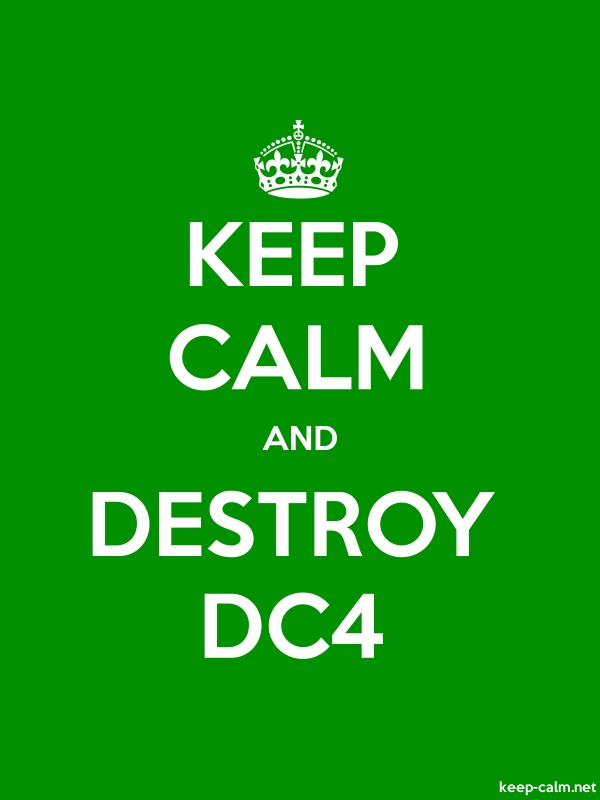 KEEP CALM AND DESTROY DC4 - white/green - Default (600x800)
