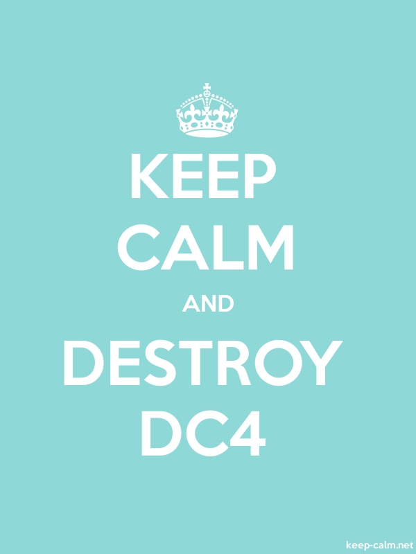 KEEP CALM AND DESTROY DC4 - white/lightblue - Default (600x800)