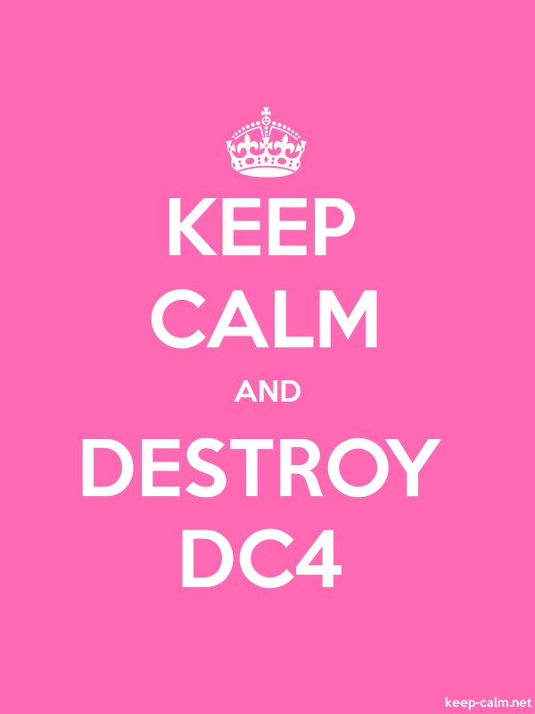 KEEP CALM AND DESTROY DC4 - white/pink - Default (600x800)